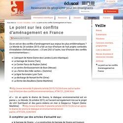 Le point sur les conflits d'aménagement en France-Géoconfluences -11/2015