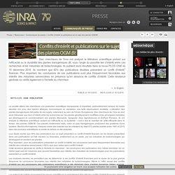 INRA 16/12/16 Conflits d'intérêt et publications sur le sujet des plantes OGM Bt