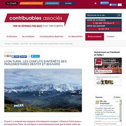 Lyon-Turin: les conflits d'intérêts des parlementaires Destot et Bouvard