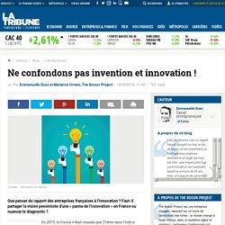 Ne confondons pas invention et innovation !