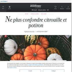 Ne plus confondre citrouille et potiron - Cuisine / Madame Figaro