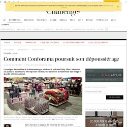 Comment Conforama poursuit son dépoussiérage