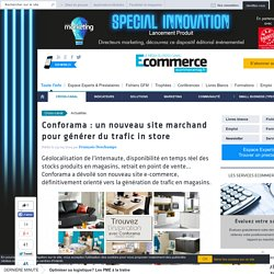 Conforama : un nouveau site marchand pour générer du trafic in store