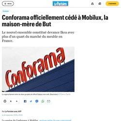 Conforama officiellement cédé à Mobilux, la maison-mère de But