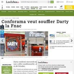 Conforama veut souffler Darty à la Fnac, Services - Conseil