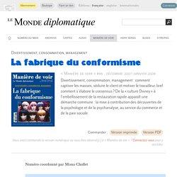 La fabrique du conformisme (Le Monde diplomatique, novembre 2007)