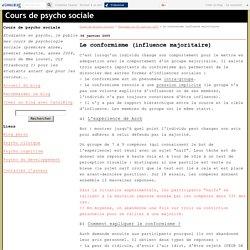 Le conformisme (influence majoritaire) - Cours de psycho sociale