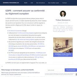 GDPR : les actions indispensables de conformité (étude longue)
