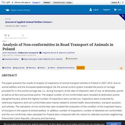 Journal of Applied Animal Welfare Science 23/09/19 Analysis of Non-conformities in Road Transport of Animals in Poland.