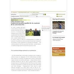 PAYSAN BRETON 04/04/14 Côtes d'Armor (22) Confort de travail et qualité de vie, moteurs de la conversion bio.