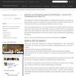 Daphile: le streaming Qobuz confortable et qualitatif, commandé par tablette - Actualités Enceintes et Musiques