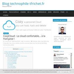 CozyCloud : Le cloud confortable… à la française !