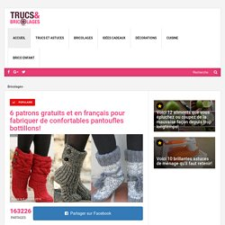 6 patrons gratuits et en français pour fabriquer de confortables pantoufles bottillons! - Bricolages - Trucs et Bricolages