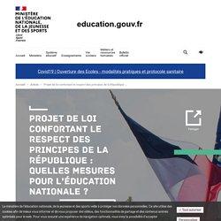 Projet de loi confortant le respect des principes de la République : quelles mesures pour l'Éducation nationale ?