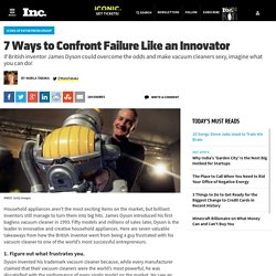 7 Ways to Confront Failure Like an Innovator