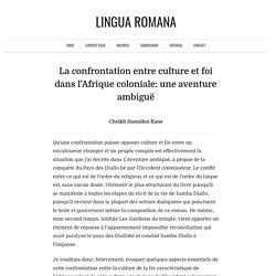 La confrontation entre culture et foi dans l'Afrique coloniale: une aventure ambiguë - Lingua Romana