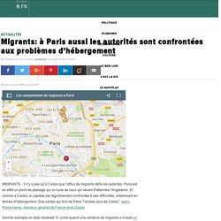 Migrants: à Paris aussi les autorités sont confrontées aux problèmes d'hébergement