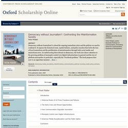 Democracy without Journalism?: Confronting the Misinformation Society - Oxford Scholarship
