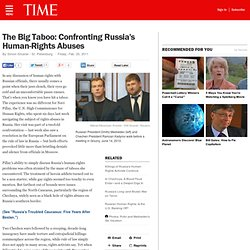 The Big Taboo: Confronting Russia's Human-Rights Abuses