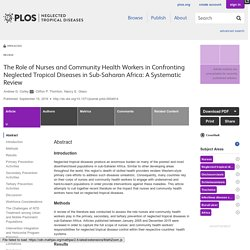 PLOS 15/09/16 The Role of Nurses and Community Health Workers in Confronting Neglected Tropical Diseases in Sub-Saharan Africa: A Systematic Review