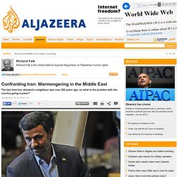 Confronting Iran: Warmongering in the Middle East