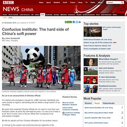Confucius institute: The hard side of China's soft power