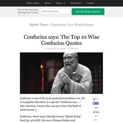 Confucius says: The Top 10 Quotes by Confucius