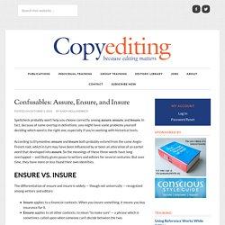 Confusables: Assure, Ensure, and Insure - Copyediting.com
