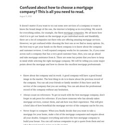 Confused about how to choose a mortgage company? This is all you need to read.