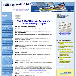 Confused by Nautical Terms and Phrases, or Just Plain Curious?