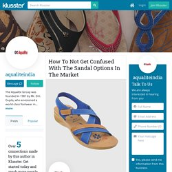 How To Not Get Confused With The Sandal Options In The Market
