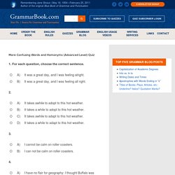 More Confusing Words and Homonyms (Advanced Level) Quiz