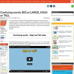 Confusing words: BIG or LARGE, HIGH or TALL