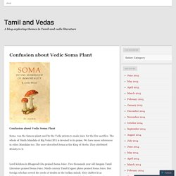 Confusion about Vedic Soma Plant