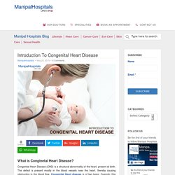 Congenital Heart Disease Treatment in Manipal Hospital