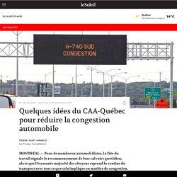 Quelques idées du CAA-Québec pour réduire la congestion automobile