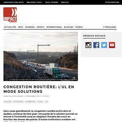 Congestion routière: L'UL en mode solutions - Impact Campus