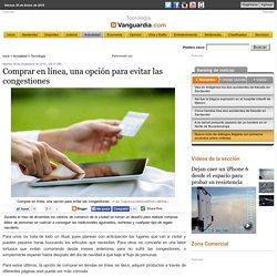 Comprar en línea, una opción para evitar las congestiones