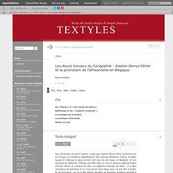 Les douze travaux du Congophile: Gaston-Denys Périer et la promotion de l'africanisme en Belgique
