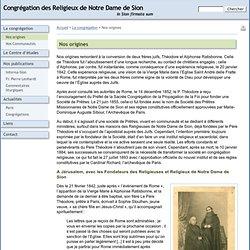 NdSion : origines de la congrégation