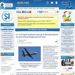 Le Congrès américain saisi de la demande d'achat de seize drones Reaper par la France