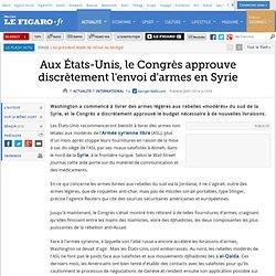 Aux États-Unis, le Congrès approuve discrètement l'envoi d'armes en Syrie