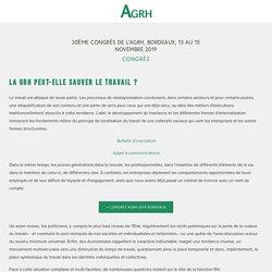 30ème congrès de l'AGRH, Bordeaux, 13 au 15 novembre 2019 — AGRH