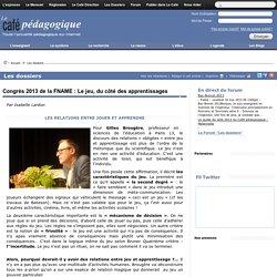 Congrès 2013 de la FNAME : Le jeu, du côté des apprentissages
