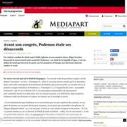 Avant son congrès, Podemos étale ses désaccords - Page 2