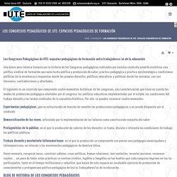 Los Congresos Pedagógicos de UTE: espacios pedagógicos de formación – UTE Formación