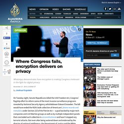 Where Congress fails, encryption delivers on privacy