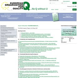 EUROPEAN ORGANIZATION FOR QUALITY - MAI 2007 - 51st EOQ Congress, Prague, 22-23 May, 2007