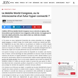 Le Mobile World Congress, ou le microcosme d'un futur hyper connecté ?