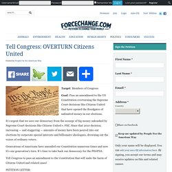 Tell Congress: OVERTURN Citizens United